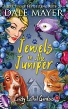 Jewels in the Juniper ebook by