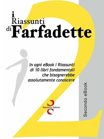 i RIASSUNTI di Farfadette 02 - Seconda eBook Collection eBook by Farfadette