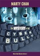 The Mystery of the Cyber Bully ebook by