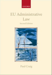 EU Administrative Law ebook by Paul Craig