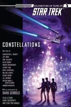 Star Trek: The Original Series: Constellations Anthology ebook by Marco Palmieri