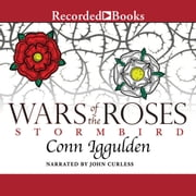 Wars of the Roses - Stormbird audiobook by Conn Iggulden