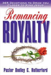 Romancing Royalty ebook by Dudley Rutherford