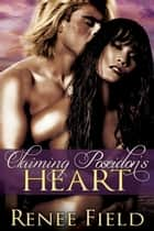 Claiming Poseidon's Heart eBook par Renee Field