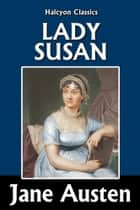 Lady Susan by Jane Austen ebook by Jane Austen