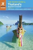 The Rough Guide to Thailand's Beaches & Islands ebook by Rough Guides