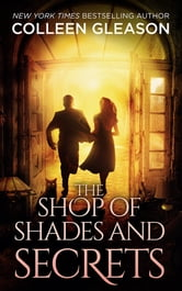 The Shop of Shades and Secrets ebook by Colleen Gleason