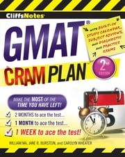 CliffsNotes GMAT Cram Plan, 2nd Edition ebook by Carolyn Wheater,William Ma,Jane R. Burstein