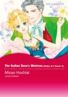 The Italian Boss's Mistress (Mills & Boon Comics) - Mills & Boon Comics ebook by Lynne Graham, Misao Hoshiai