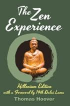 The Zen Experience: Library Edition ebook by Thomas Hoover