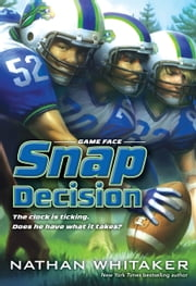 Snap Decision ebook by Nathan Whitaker