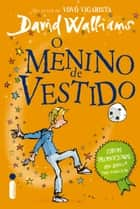 O menino de vestido eBook by David Walliams