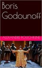 Boris Godounoff ebook by Alexandre Pouchkine