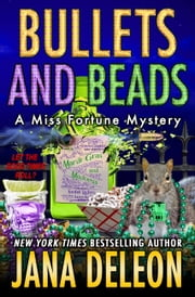 Bullets and Beads ebook by Jana DeLeon