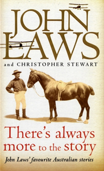 There's Always More to the Story ebook by John Laws,Christopher Stewart