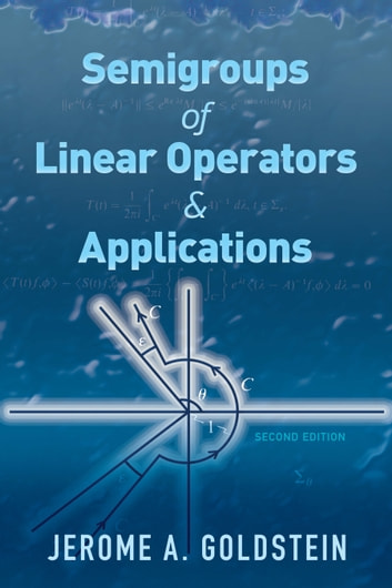 Semigroups of Linear Operators and Applications - Second Edition ebook by Jerome A. Goldstein