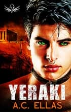 Yeraki ebook by A.C. Ellas
