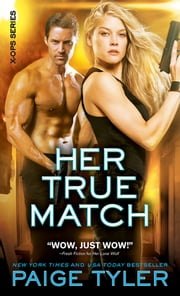 Her True Match ebook by Paige Tyler