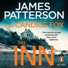 The Inn audiobook by James Patterson, Candice Fox