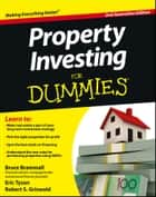 Property Investing For Dummies - Australia ebook by Bruce Brammall, Eric Tyson, Robert S. Griswold