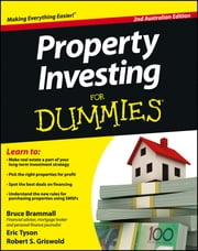 Property Investing For Dummies - Australia ebook by Bruce Brammall,Eric Tyson,Griswold