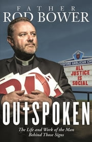 Outspoken - Because Justice Is Always Social ebook by Rod Bower