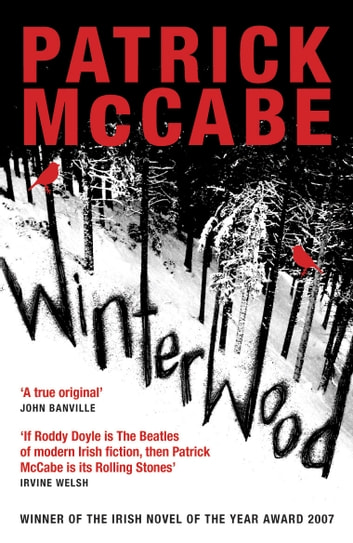 Winterwood ebook by Patrick McCabe