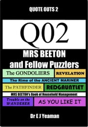 Mrs Beeton and Fellow Puzzlers (Quote-Outs 2) ebook by Dr E J Yeaman