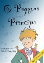 O pequeno príncipe ebook by Antoine de Saint-Exupéry