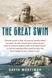 The Great Swim ebook by Gavin Mortimer