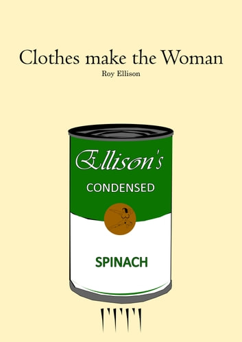 Clothes Make the Woman ebook by Roy Ellison