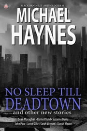 Black Denim Lit #5: No Sleep Till Deadtown ebook by Black Denim Lit