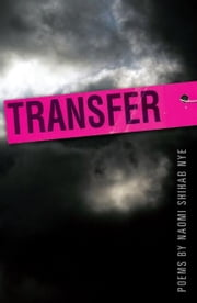 Transfer ebook by Naomi Shihab Nye