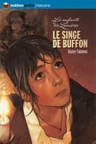 Le singe de Buffon ebook by Flore Talamon, Jean-Christophe Lerouge, Laure Bazire