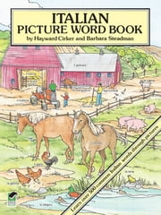 Italian Picture Word Book ebook by Hayward Cirker,Barbara Steadman