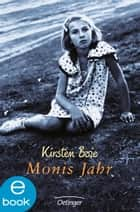 Monis Jahr ebook by Kirsten Boie, Susanne Heeder