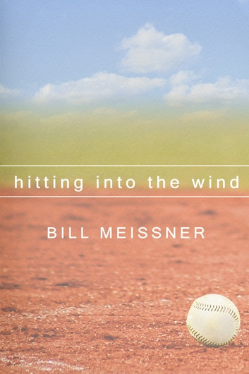 Hitting into the Wind ebook by William Meissner