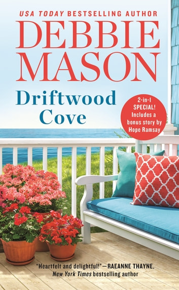 Driftwood Cove - Two stories for the price of one ebook by Debbie Mason