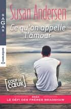 Ce qu'on appelle l'amour ebook by Susan Andersen