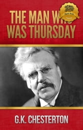 The Man Who was Thursday ebook by Wyatt North,G.K. Chesterton