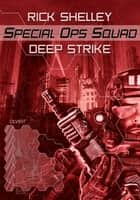 Deep Strike ebook by Rick Shelley