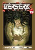 Berserk Volume 20 ebook by Kentaro Miura