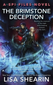 The Brimstone Deception - A SPI Files Novel ebook by Lisa Shearin