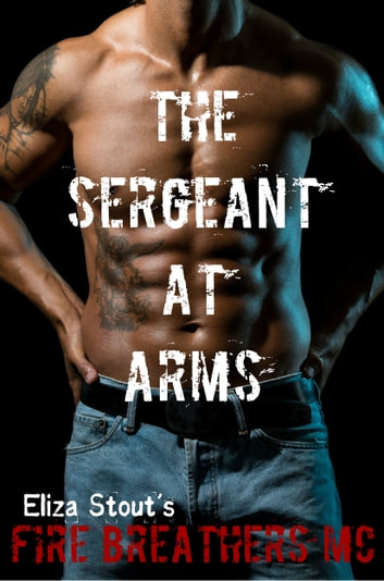 The Sergeant at Arms ebook by Eliza Stout