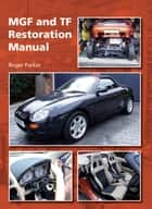 MGF and TF Restoration Manual ebook by Roger Parker
