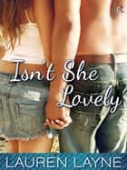 Isn't She Lovely 電子書籍 Lauren Layne
