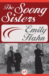 The Soong Sisters ebook by Emily Hahn