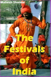 The Festivals of India ebook by Mahesh Dutt Sharma