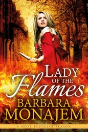 Lady of the Flames ebook by Barbara Monajem