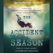 The Accident Season audiobook by Moïra Fowley-Doyle